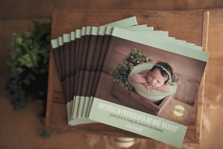 """Ghidul """"Inițiere în fotografia de nou-născut"""" - Daniela Ursache"""