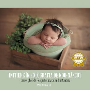 Ghid Inițiere în fotografia de nou-născut | Daniela Ursache
