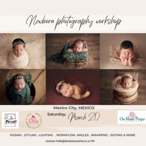 Newborn Workshop Mexico City | Daniela Ursache